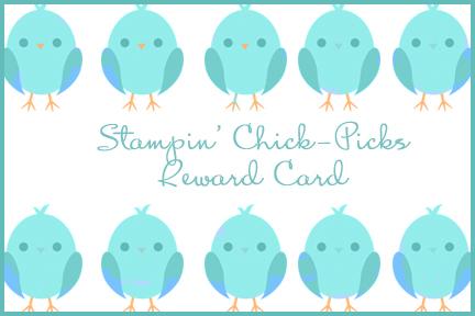 Stampin' Chick-Picks Rewards Card
