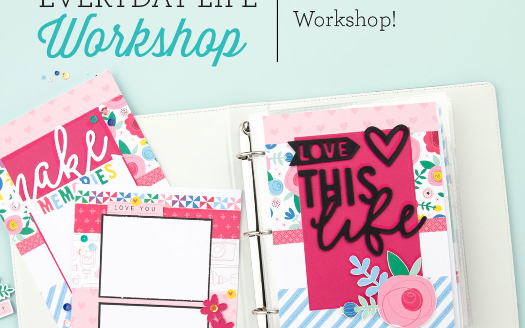 NEW SPECIAL! Craft On Everyday Life™ Album Workshop