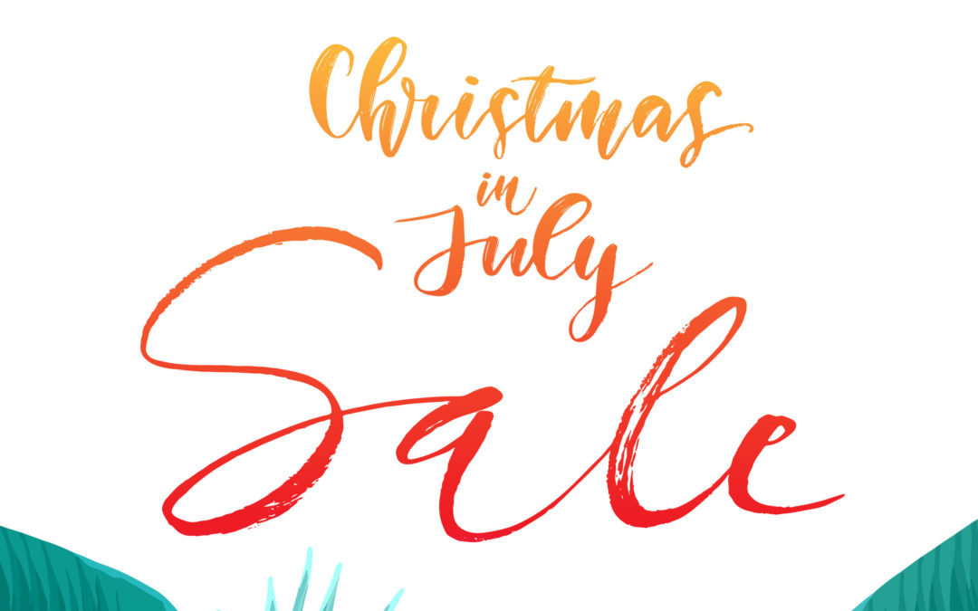 Christmas In July SALE Starts TOMORROW!